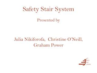 Safety Stair System