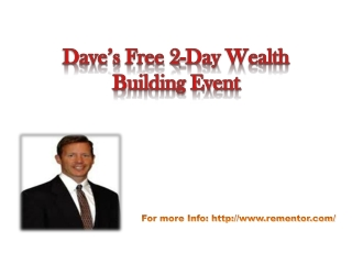 Dave's free 2-Day Wealth Building Event