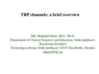 TRP channels: a brief overview