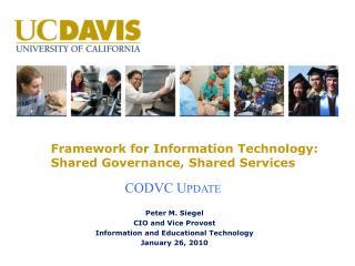 framework for information technology: shared governance, shared services
