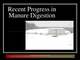 Recent Progress in Manure Digestion