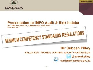 Presentation to IMFO Audit  Risk Indaba THE LORD CHARLES HOTEL, SOMERSET WEST. CAPE TOWN 08-10 APRIL 2013