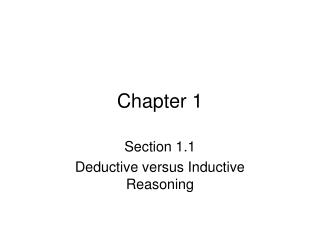 Section 1.1 Deductive versus Inductive Reasoning