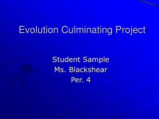 Evolution Culminating Project