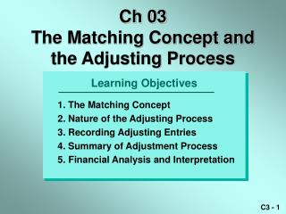 ch 03  the matching concept and the adjusting process