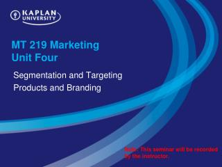 MT 219 Marketing  Unit Four