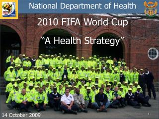 2010 FIFA World Cup   A Health Strategy