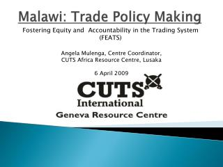 Malawi: Trade Policy Making