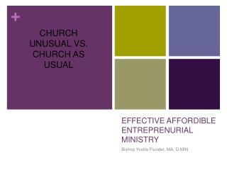 EFFECTIVE AFFORDIBLE ENTREPRENURIAL MINISTRY