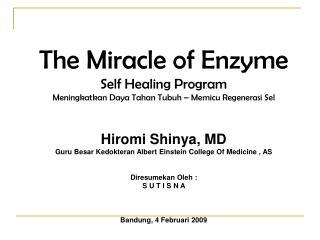 The Miracle of Enzyme Self Healing Program Meningkatkan Daya Tahan Tubuh   Memicu Regenerasi Sel   Hiromi Shinya, MD Gur