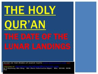 THE Holy QUR AN  THE DATE OF THE LUNAR LANDINGS