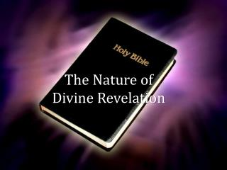 The Nature of Divine Revelation