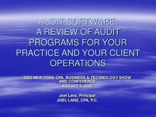 audit software: a review of audit programs for your practice and your client operations