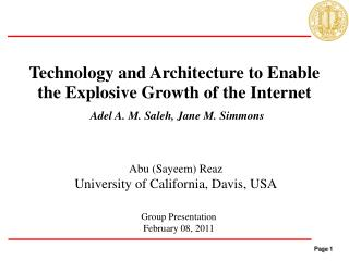 Technology and Architecture to Enable the Explosive Growth of the Internet