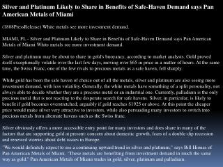 silver and platinum likely to share in benefits of safe-have