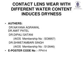 CONTACT LENS WEAR WITH DIFFERENT WATER CONTENT INDUCES DRYNESS