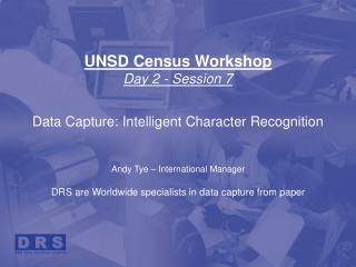 UNSD Census Workshop Day 2 - Session 7  Data Capture: Intelligent Character Recognition