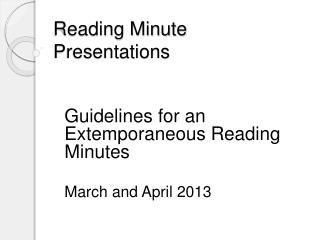 Reading Minute Presentations