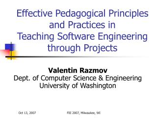 Effective Pedagogical Principles and Practices in Teaching Software Engineering through Projects