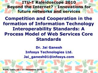 ITU-T Kaleidoscope 2010 Beyond the Internet - Innovations for future networks and services