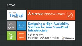 Designing a High-Availability  Solution for Your SharePoint Infrastructure