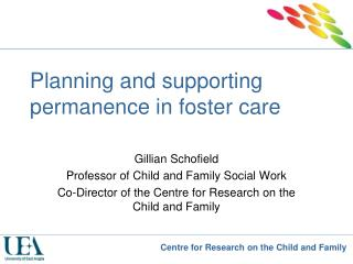 Planning and supporting permanence in foster care