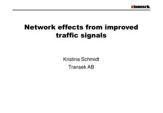 Network effects from improved traffic signals