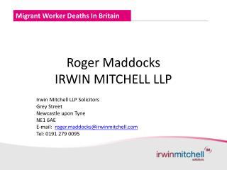 Roger Maddocks IRWIN MITCHELL LLP