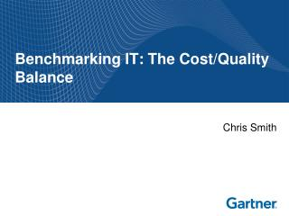 Benchmarking IT: The Cost
