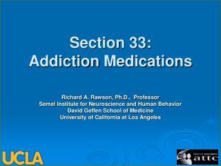 Section 33: Addiction Medications