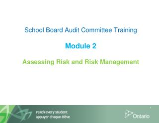 School Board Audit Committee Training  Module 2  Assessing Risk and Risk Management