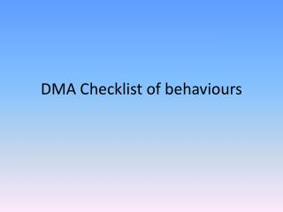 DMA Checklist of behaviours