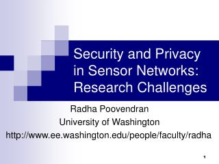 Security and Privacy in Sensor Networks: Research Challenges