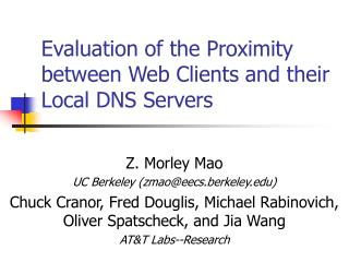 Evaluation of the Proximity between Web Clients and their Local DNS Servers