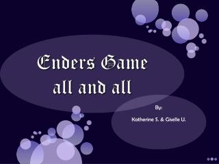 Enders Game all and all