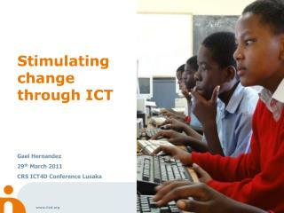 Stimulating change through ICT
