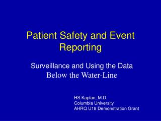 Patient Safety and Event Reporting