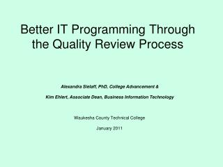 Better IT Programming Through the Quality Review Process