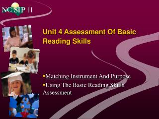 Unit 4 Assessment Of Basic Reading Skills