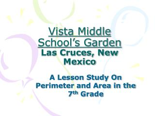 Vista Middle School s Garden Las Cruces, New Mexico