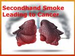 Second Hand Smoke Leading to Cancer