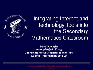 Integrating Internet and Technology Tools into the Secondary Mathematics Classroom