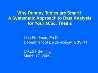 why dummy tables are smart   a systematic approach to data analysis for your m.sc. thesis