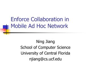 Enforce Collaboration in Mobile Ad Hoc Network