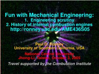 Fun with Mechanical Engineering: 1.  Engineering scrutiny 2. History of internal combustion engines  ronneyc