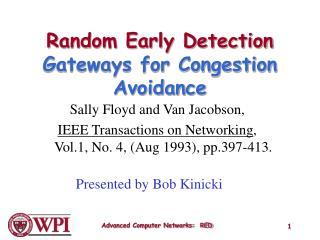 Random Early Detection Gateways for Congestion Avoidance