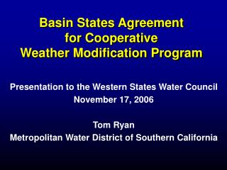 Basin States Agreement for Cooperative Weather Modification Program