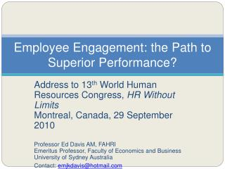 Employee Engagement: the Path to Superior Performance