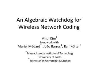 An Algebraic Watchdog for Wireless Network Coding