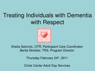 Treating Individuals with Dementia with Respect